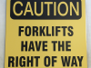 caution forklifts sign