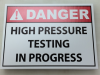 danger high pressure testing signs
